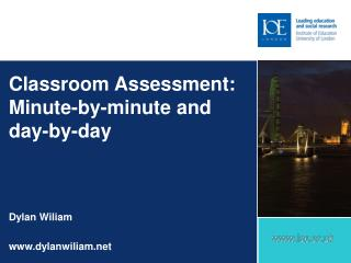 Classroom Assessment: Minute-by-minute and day-by-day