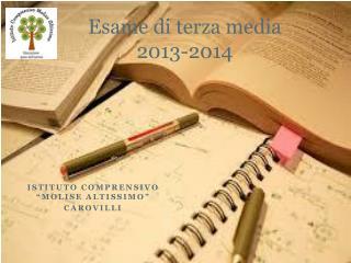 Esame di terza media  2013-2014