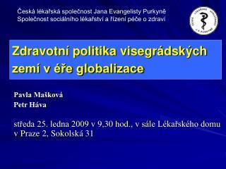 Zdravotní politika visegrádských zemí v éře globalizace