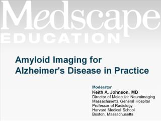 Amyloid Imaging for Alzheimer's Disease in Practice