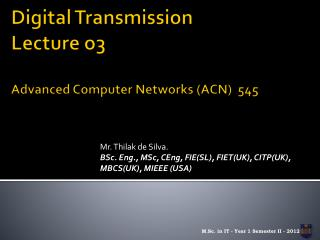 Digital Transmission Lecture o3 Advanced Computer Networks (ACN)  545