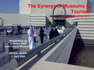 The Synergy of Museums  Tourism Audience Development