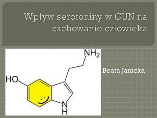 Wpływ serotoniny w CUN na zachowanie człowieka