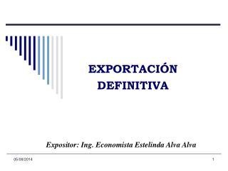 EXPORTACI�N DEFINITIVA
