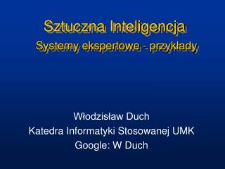 Sztuczna Inteligencja Systemy ekspertowe - przyk?ady