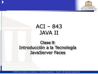 Clase 9: Introducción a la Tecnología  JavaServer Faces