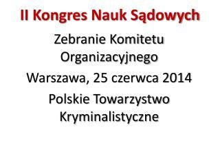 II Kongres  N auk Sądowych