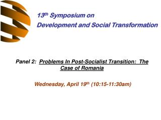 13 th  Symposium on Development and Social Transformation