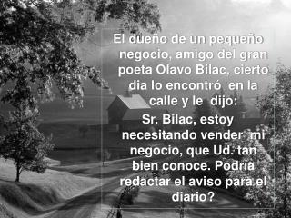 Olavo Bilac tomó  lápiz y papel y escribió :