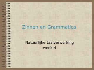 Zinnen en Grammatica