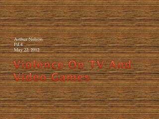 Violence On TV And Video Games