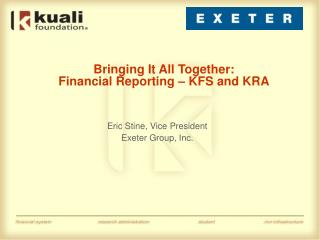 Bringing It All Together: Financial Reporting – KFS and KRA