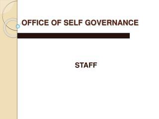 OFFICE OF SELF GOVERNANCE