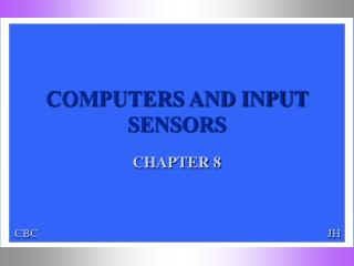 COMPUTERS AND INPUT SENSORS