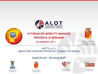 VI FORUM DEI MOBILITY MANAGER  PROVINCIA DI BERGAMO 22 settembre 2011