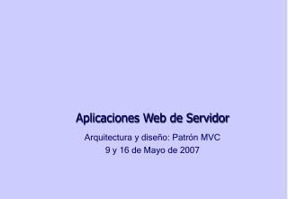 Aplicaciones Web de Servidor