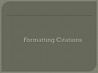 Formatting Citations