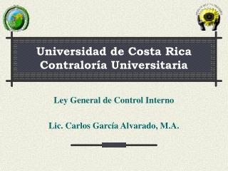 Universidad de Costa Rica Contraloría Universitaria