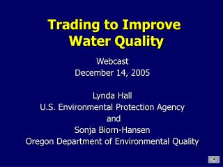 Trading to Improve  Water Quality