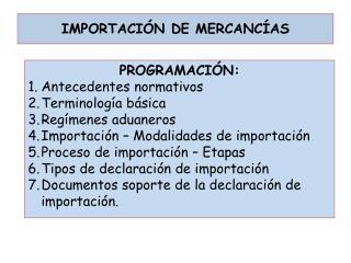 IMPORTACI�N DE MERCANC�AS