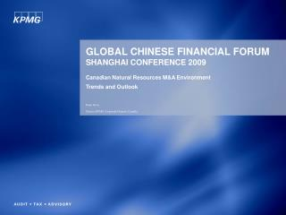 GLOBAL CHINESE FINANCIAL FORUM SHANGHAI CONFERENCE 2009