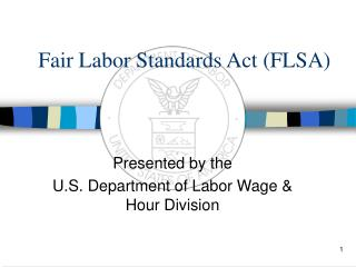 Fair Labor Standards Act FLSA