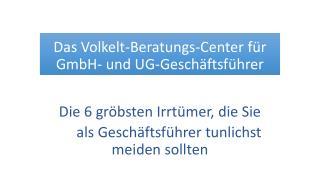 Das Volkelt-Beratungs-Center für GmbH- und UG-Geschäftsführer