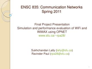 ENSC 835: Communication Networks Spring 2011