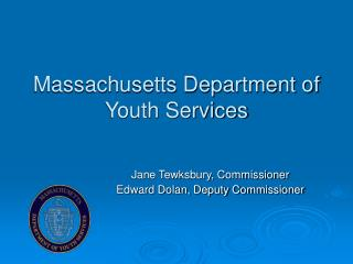 Massachusetts Department of Youth Services
