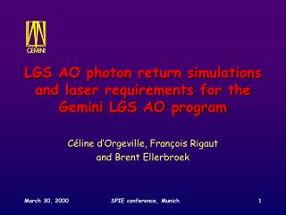 LGS AO photon return simulations and laser requirements for the Gemini LGS AO program