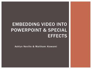 Embedding Video Into PowerPoint & Special Effects