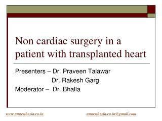 Non cardiac surgery in a patient with transplanted heart