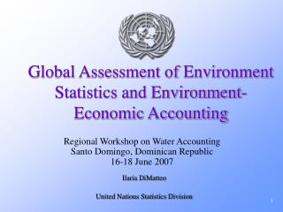 Global Assessment of Environment Statistics and Environment-Economic Accounting