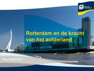 Rotterdam en de kracht van het achterland