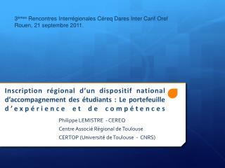 Philippe LEMISTRE - CEREQ Centre Associé Régional de Toulouse