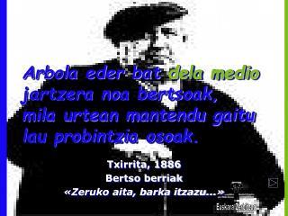 Txirrita, 1886 Bertso berriak «Zeruko aita,  b arka itzazu...»