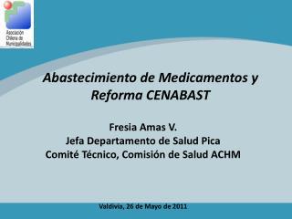 Abastecimiento de Medicamentos y Reforma CENABAST