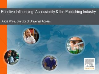 Effective Influencing: Accessibility & the Publishing Industry