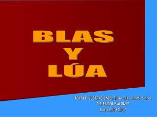 BLAS  Y  LÚA