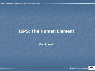 SOLAS Chapter XI-2 and the ISPS Code: The Human Element