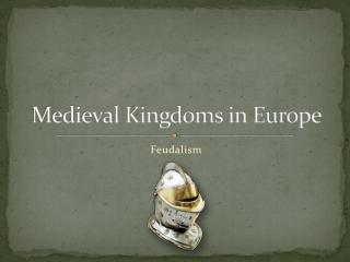 The Growth of European Kingdoms