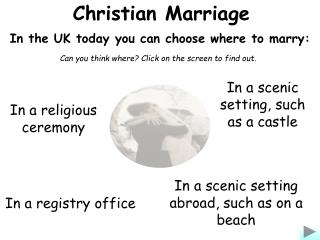 In the UK today you can choose where to marry: