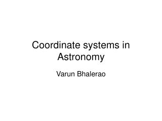 Coordinate systems in Astronomy