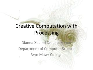 Creative Computation with Processing