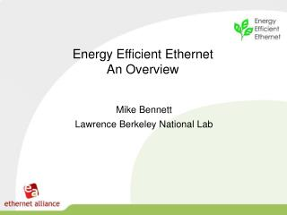 Energy Efficient Ethernet An Overview