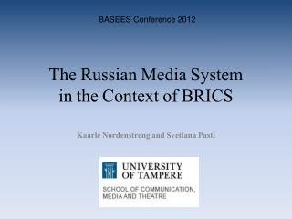 The Russian Media System in the Context of BRICS