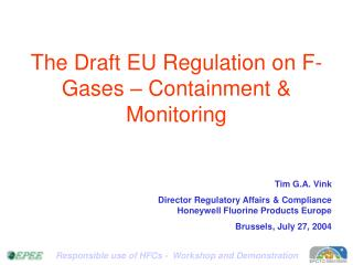 The Draft EU Regulation on F-Gases – Containment & Monitoring