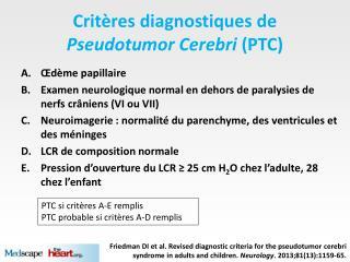 Critères diagnostiques de  Pseudotumor Cerebri (PTC)