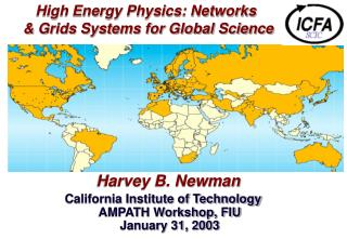 High Energy Physics: Networks & Grids Systems for Global Science