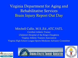 Virginia Department for Aging and Rehabilitative Services Brain Injury Report Out Day